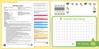 EYFS Favourite Park Activity Pictogram Adult Input Plan and Resource Pack - EYFS Parks and Gardens, playgrounds, park, play equipment, swing, slide, climbing frame, sand pit, z