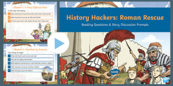 History Hackers: Roman Rescue Reading Questions and Discussion Prompts PowerPoint - speaking, listening, mixed ability, verbal, Comprehension, inference, retrieval, AF