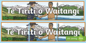 Te Tiriti o Waitangi Banner - Waitangi Day, Treaty of Waitangi,Te Tiriti o Waitangi