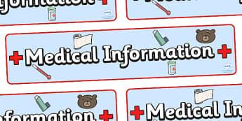 Medical Information Display Banner  - medical information, inhalers, dietry, allergy, allergy information, allergies, pupil information, pupils, poster, sign, sheet, display