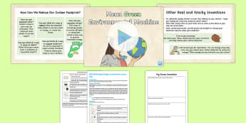 Earth Day: Design a Green Invention Lesson Pack -  KS2 Earth Day, design, invent, inventions, eco-friendly, carbon footprint, green, reduce, reuse, re