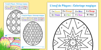 Coloriages magiques - Pâques - french, colouring, sheets, colouring by numbers, colour by number, easter, easter numbers, easter colouring, easter colouring sheets, counting, numeracy, colour recognition, colouring activity, Pâques, oeuf, coloriage,
