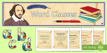 Word Class Display Pack  - word class, display, noun, pronoun, verb, adverb, preposition, conjunction, interjection, adjective