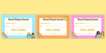 Good Friend Certificates - good friend, friend certificates, friendship, friends, behavior, relationships, award, awards, well done, reward, how to be a good friend, how to make friends