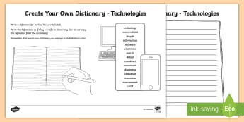 Technologies Keywords Create Your Own Dictionary - Vocabulary Development, reading for information, definitions, creating texts, alphabetical order, TC