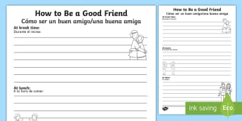 How to Be a Good Friend Activity Sheet - English/Spanish  - How Can I be a Good Friend Writing Frame - transition, ourselves, oursleves, bullying, buly, bulying