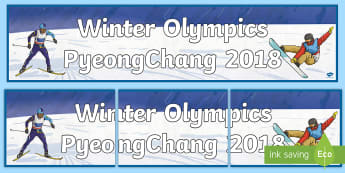 Winter Olympics PyeongChang 2018 Display Banner  - South Korea, winter sports, 9th February 2018, athletes, non fiction