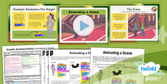 Computing: Scratch Animated Stories Unit: Animate a Scene Year 6 Lesson Pack 1
