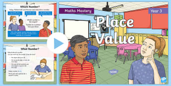 Year 3 Place Value Maths Mastery PowerPoint - Reasoning, Greater Depth, Abstract, Problem Solving, Explanation, worded, place holders, comparing