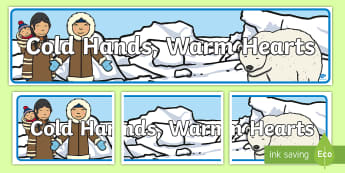 Cold hands, Warm Hearts Display Banner - Polar Regions Topic Display Banner - polar regions, topic banner, display banner, banner for display