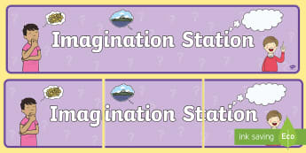 Imagination Station Display Banner - craft, art, stories, role play, fantasy, writing