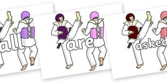Tricky Words on Karate - Tricky words, DfES Letters and Sounds, Letters and sounds, display, words