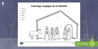 Coloriage magique : La Nativité - Noël, Christmas, coloriage magique, colorier, nombres, Nativité, numbers, Nativity, colour,French - Noël, Christmas, coloriage magique, colorier, nombres, Nativité, numbers, Nativity, colour,French