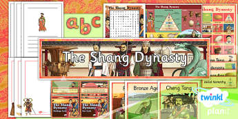 History: The Shang Dynasty UKS2 Unit Additional Resources