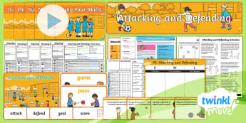 Twinkl Move - Year 1 Attacking and Defending - Unit Pack - Move, Attacking and Defending, pe, sports, banner, word cards, lessons, powerpoint, plans, planning,