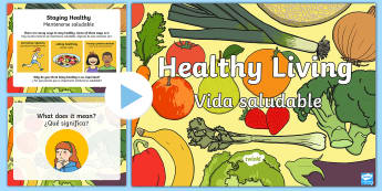 Healthy Eating and Living PowerPoint US English/Spanish (Latin) - Healthy Eating and Living Powerpoint - powerpoint, power point, interactive, powerpoint presentation
