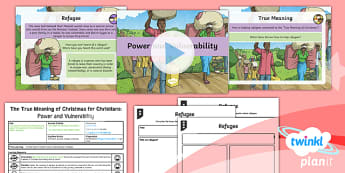 RE: The True Meaning of Christmas for Christians: Power and Vulnerability Year 5 Lesson Pack 3