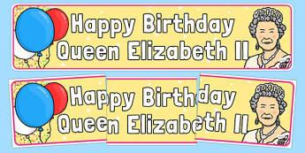 Happy Birthday Queen Elizabeth II Display Banner - happy birthday, 90th birthday, queen elizabeth ii, display banner