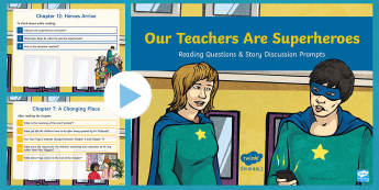 Our Teachers Are Superheroes Reading Questions and Discussion Prompts PowerPoint - active listening, reading, discussion, story, prompts, understanding