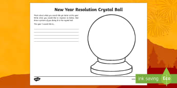 New Year Resolution Crystal Ball KS2 Activity Sheet - Chinese New Year, KS2, EYFS, Celebration, festivals, rooster, worksheet, new year, new year's eve,