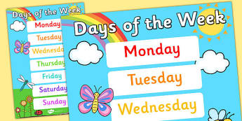 Days of the Week Display Poster - posters, displays, weeks, day