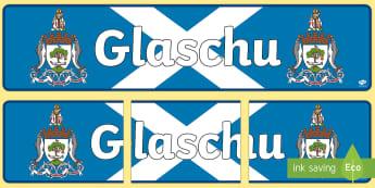 Glasgow (Glaschu) Display Banner Gaelic - CfE Gaelic DisplayCfE Glaschu GlasgowDisplay BannerCurricular AreasCitiesScottish Cities,Scottish