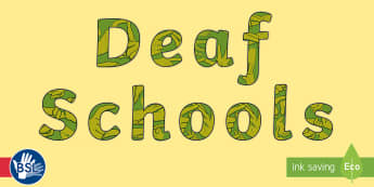Deaf Schools Display Lettering - Deaf Schools, display lettering, bsl, deaf awareness, deaf education, auslan, nzsl, asl