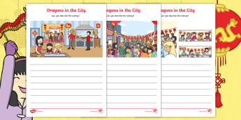 Dragons in the City Setting Description Activity Sheets - stimulus for writing, adjectives, describe a scene, chinese new year, images to describe, independen