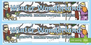 Winter Wonderland Display Banner English/Polish - winter, wonderland, polish, english, translation