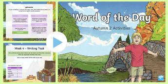 Year 5 Word of the Day Autumn 2 PowerPoint - Writing, Creative, Sats, Sentence, Grammar