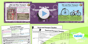 History: Travel and Transport: How Has Transport Changed? KS1 Lesson Pack 1