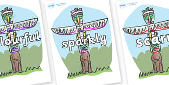 Wow Words on Totem Poles - Wow words, adjectives, VCOP, describing, Wow, display, poster, wow display, tasty, scary, ugly, beautiful, colourful sharp, bouncy