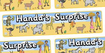 Handa's Surprise Display Banner - Handa's Surprise, Eileen Browne, resources, Handa, Akeyo, mango, guava, Africa, avacado, passion fruit, monkey, African animals, story, story book, story book resources, story sequencing, story resources, display, ba