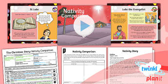 RE: The Christmas Story: Nativity Comparison Year 6 Lesson Pack 3