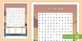 Tír na nÓg Word Search - Tír na nÓg, Oisín, Niamh, Tir na nÓg, Fionn, Na Fianna, Ireland, Eternal, Hills, Warriors, Poetr