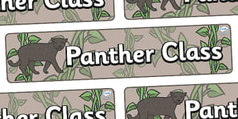 Panther Themed Classroom Display Banner - Themed banner, banner, display banner, Classroom labels, Area labels, Poster, Display, Areas