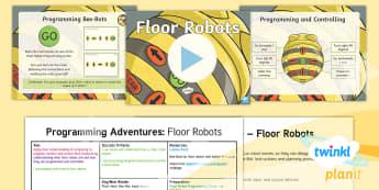 D&T: Programming Adventures: Floor Robots Upper KS2 Lesson 1
