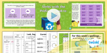 PlanIt Spelling Year 5 Term 3B W2: Adding Verb Prefixes 're-' and 'de-' Spelling Pack - spelling, spell, words, list, planit, term 3b, week 2, ver prefix, prefixes, re, de,