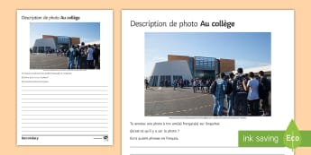 School Photo Description Worksheet / Activity Sheet French - KS3, French, Structured, Creative, Writing, Education, School, Collège, French, worksheet