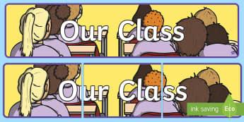 Our Class Banner - New Zealand Back to School, our class, all about me, back to school, setting up a class, class cultu