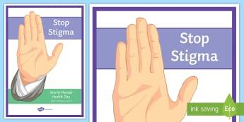 Stop Stigma A4 Display Poster - Mental Health, world mental health day, stigma, Emotions, mental illness, depression