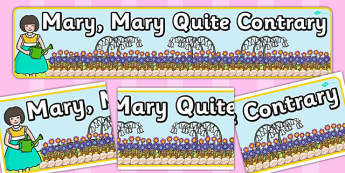 Mary Mary Quite Contrary Display Banner - Mary, Mary Quite Contrary , nursery rhyme, rhyme, rhyming, nursery rhyme story, nursery rhymes, garden, Mary Mary Quite Contrary resources