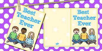 Best Teacher Ever Card - card, best, teacher, ever, cards, print