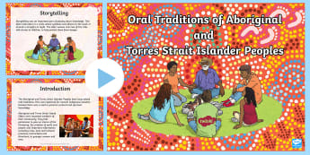 Australian States and Territories Oral Traditions PowerPoint - ear 3, ACHASSK066, Geography, Communication, Indigenous, Aboriginal, Torres Strait Islander, Austral