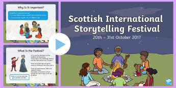 Scottish International Storytelling Festival CfE First Level PowerPoint - Scotland, Story, Telling, Celebrate, ppt, Reading, Listening