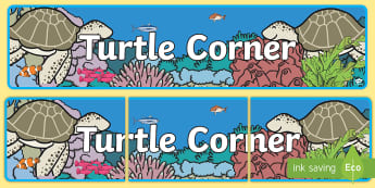 Turtle Corner Display Banner -  - Turtle Themed Classroom Display Banner - Themed banner, banner, display banner, Classroom labels, Ar