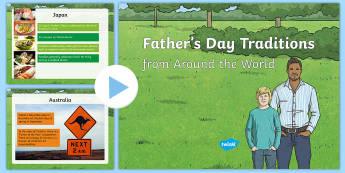Father's Day Traditions from Around the World PowerPoint-Irish - ROI - Fathers Day/ Lá na hAithreacha 18.06.17,Japan, Portugal, Brazil, Mexico, Australia, Nepal,Iri