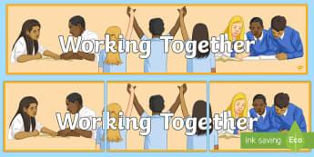 Working Together Banner - KS4 display, border, poster, motivational, social skills