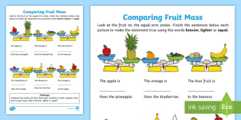 Comparing Fruit Mass Activity Sheet - Mathematics, Foundation Year, Measurement and Geometry, Using units of measurement, ACMMG006, compar