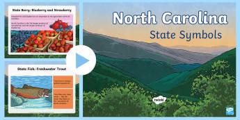 North Carolina Symbols PowerPoint - United States History, State history, Alabama , Alaska , Arizona, Arkansas, California, Colorado, Co
